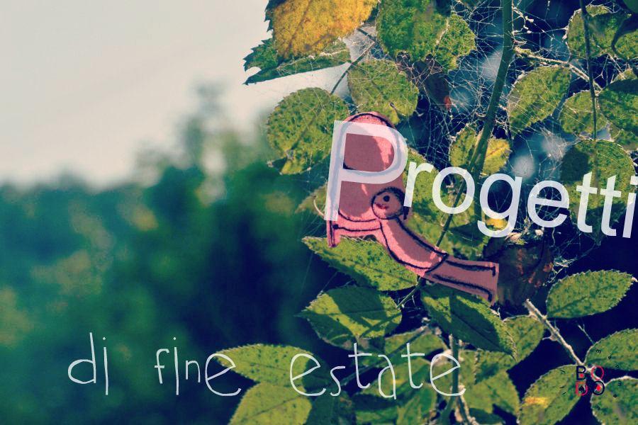 progetti di fine estate