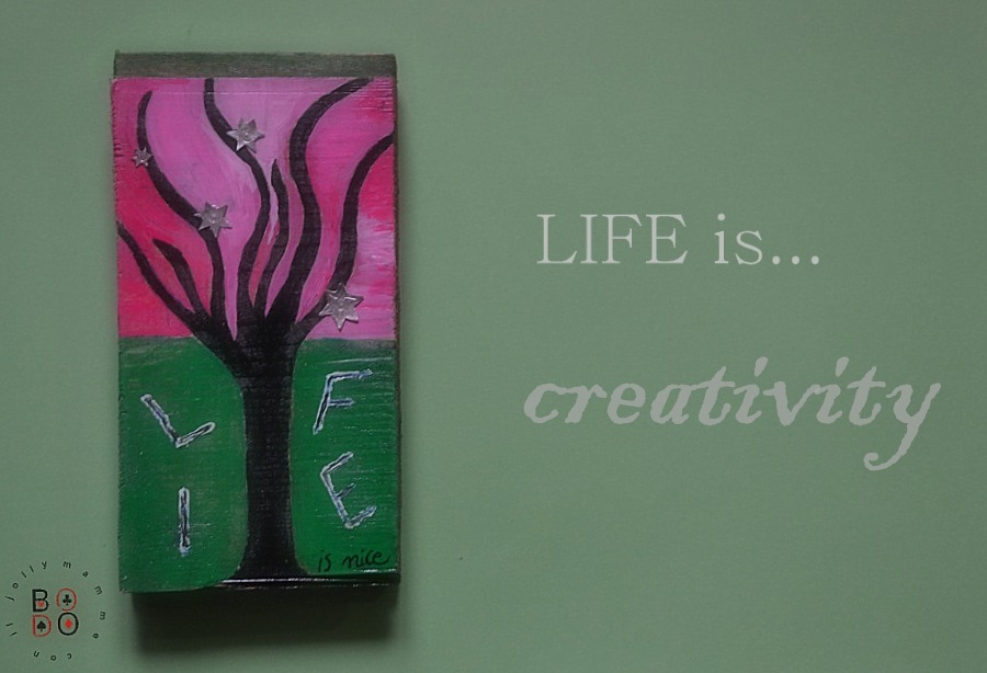 life is creativity